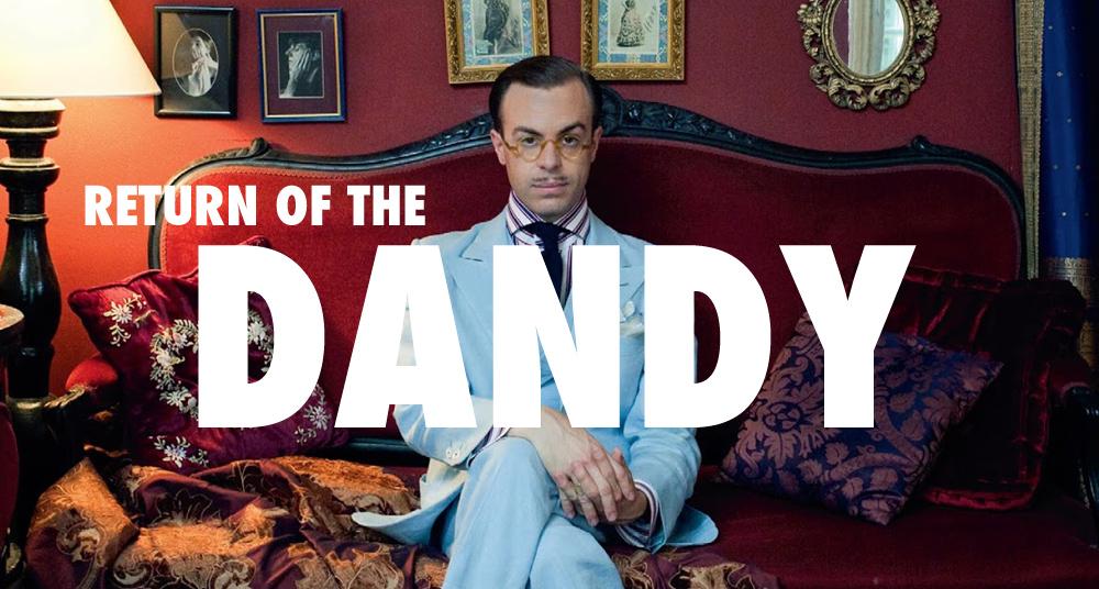 Return of the Dandy