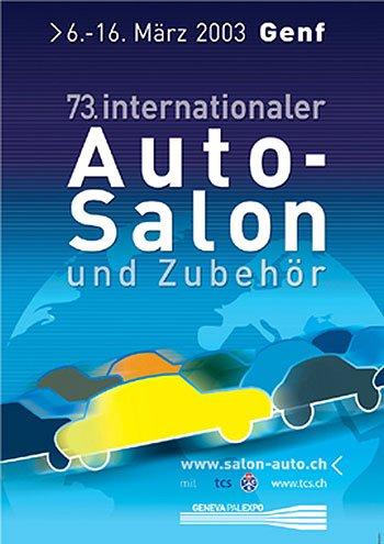 Genfer Automobilsalon 2003: Das Plakat
