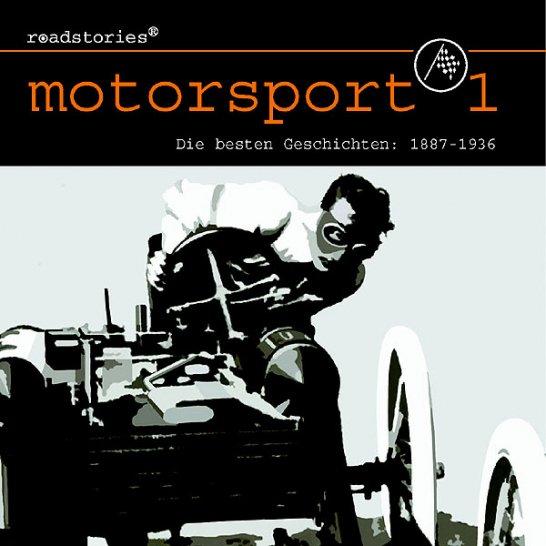 Roadstories: Motorsport für die Ohren