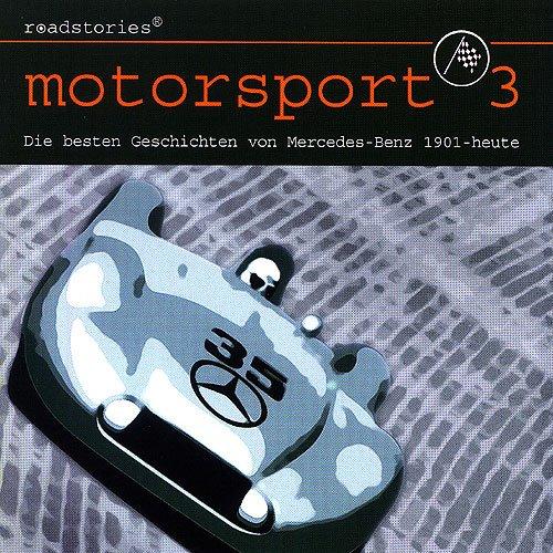 Mercedes-Benz: Roadstories Motorsport 3