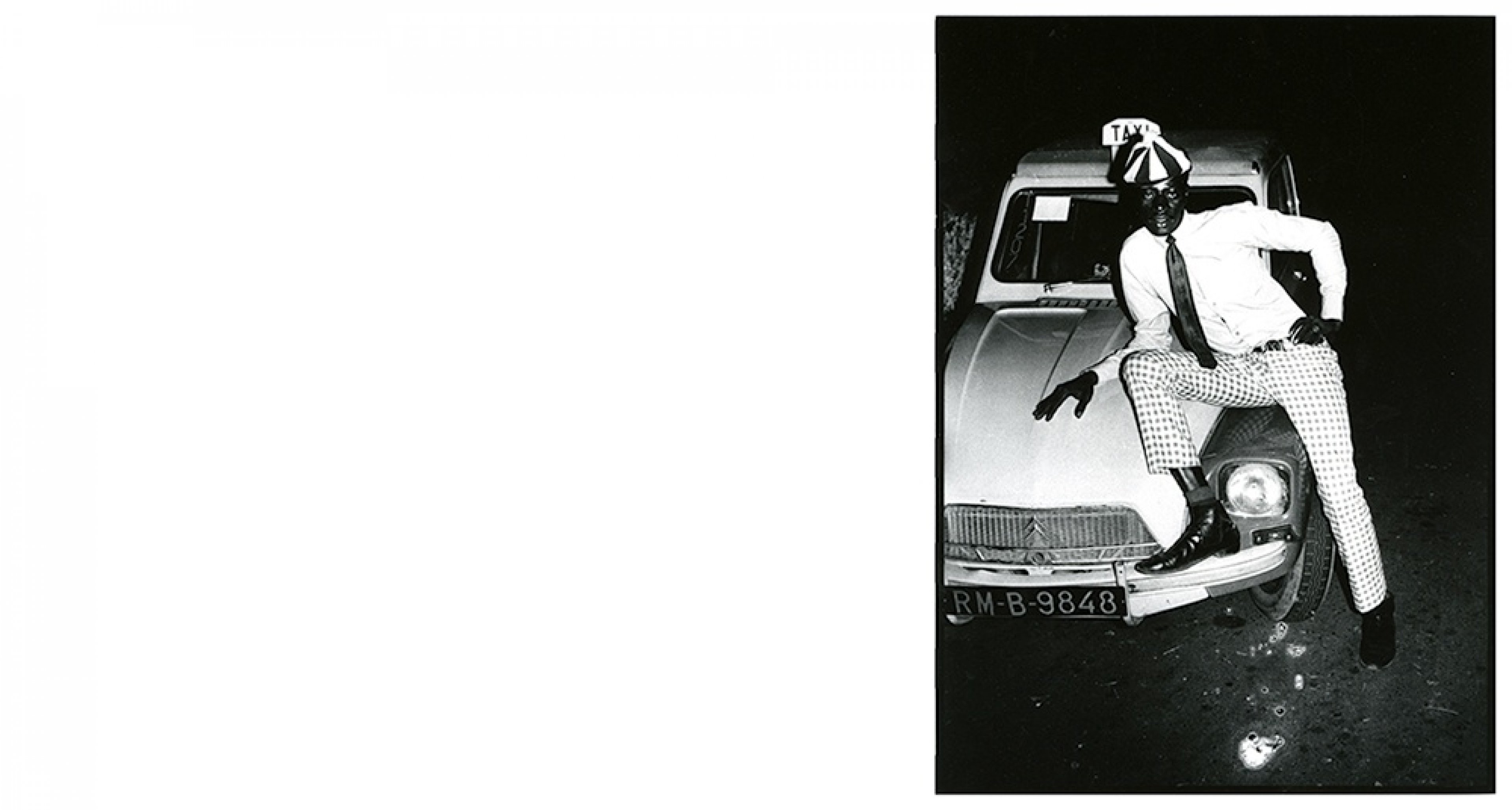 Malick Sidibé, Taximan avec voiture, 1970 Gelatin silver print, 40 x 30 cm Courtesy Galerie Magnin-A, Paris © Malick Sidibé