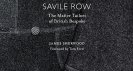 Savile Row – The Master Tailors of British Bespoke